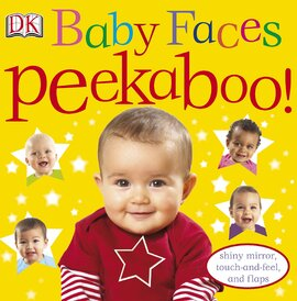 Baby Faces Peekaboo! - фото книги