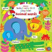 Baby's Very First. Play Book. Animal Words - фото обкладинки книги