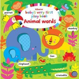 Baby's Very First. Play Book. Animal Words - фото книги
