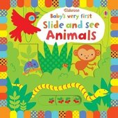 Baby's Very First. Slide and See Animals - фото обкладинки книги