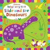 Baby's Very First. Slide and See Dinosaurs - фото обкладинки книги