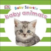 Baby Sparkle. Baby Animals - фото обкладинки книги