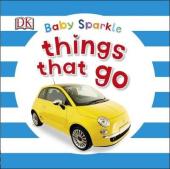 Baby Sparkle. Things That Go - фото обкладинки книги