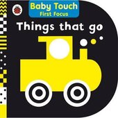 Baby Touch First Focus: Things That Go - фото обкладинки книги
