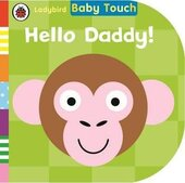 Baby Touch: Hello, Daddy! Novelty Book. 0-2 years - фото обкладинки книги