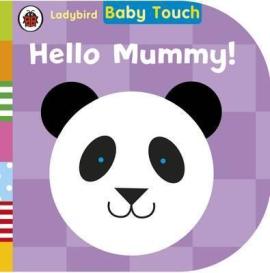 Baby Touch: Hello, Mummy! 0-2 years - фото книги