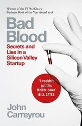 Bad Blood. Secrets and Lies in a Silicon Valley Startup - фото обкладинки книги