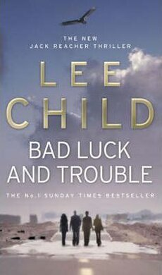 Bad Luck And Trouble : (Jack Reacher 11) - фото книги