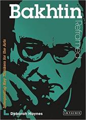 Bakhtin Reframed : Interpreting Key Thinkers for the Arts - фото обкладинки книги