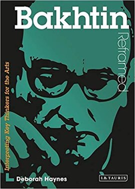 Bakhtin Reframed : Interpreting Key Thinkers for the Arts - фото книги