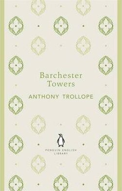 Barchester Towers (The Penguin English Library) - фото книги