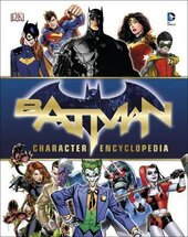 Книга Batman Character Encyclopedia