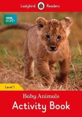 BBC Earth: Baby Animals Activity Book - Ladybird Readers Level 1 - фото книги