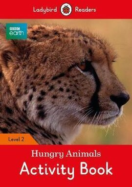 BBC Earth: Hungry Animals Activity Book - Ladybird Readers Level 2 - фото книги