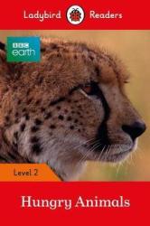 BBC Earth: Hungry Animals - Ladybird Readers Level 2 - фото обкладинки книги