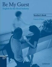 Be My Guest Teacher's Book. English for the Hotel Industry - фото обкладинки книги