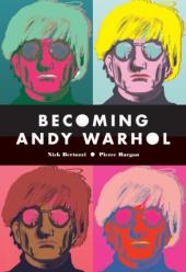 Книга Becoming Andy Warhol