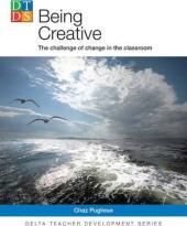 Being Creative : The Challenge of Change in the Classroom - фото обкладинки книги