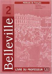 Belleville 2. Guide pedagogique (Livre Du Professeur) - фото обкладинки книги