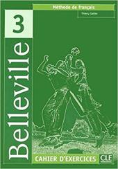 Belleville 3 Cahier dexercices+ audio CD (підручник+аудіодиск) - фото обкладинки книги