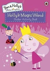 Ben & Holly's Little Kingdom: Holly's Magic Wand. Sticker Activity Book - фото обкладинки книги