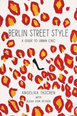 Berlin Street Style: A Guide to Urban Chic - фото книги