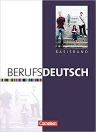 Berufsdeutsch Basisband. Schlerbuch mit eingelegten Lsungen - фото книги