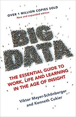 Big Data : The Essential Guide to Work, Life and Learning in the Age of Insight - фото книги