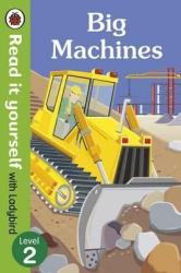 Big Machines - Read it yourself with Ladybird: Level 2 (non-fiction) - фото обкладинки книги