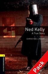 BKWM 3rd Edition 1: Ned Kelly: A True Story with Audio CD (книга та аудiодиск) - фото обкладинки книги
