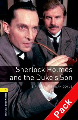 BKWM 3rd Edition 1: Sherlock Holmes and the Duke's Son with Audio CD(книга та аудiодиск) - фото книги