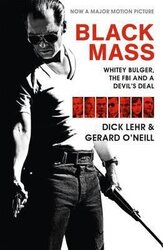 Black Mass : Whitey Bulger, The FBI and a Devil's Deal - фото обкладинки книги