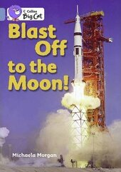 Blast Off to the Moon! - фото обкладинки книги