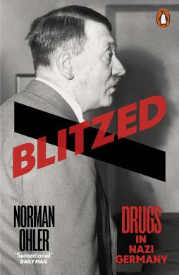Blitzed : Drugs in Nazi Germany - фото книги