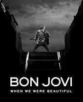 Bon Jovi: When We Were Beautiful - фото обкладинки книги
