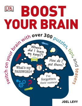 Boost Your Brain : Switch on your Brain with over 300 Puzzles, Tips, and Teasers - фото книги