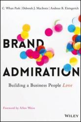 Brand Admiration : Building A Business People Love - фото обкладинки книги