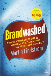 Brandwashed : Tricks Companies Use to Manipulate Our Minds and Persuade Us to Buy - фото обкладинки книги