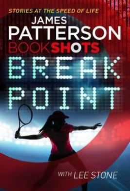 Break Point : BookShots - фото книги
