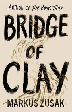 Bridge of Clay : From bestselling author of The Book Thief - фото книги