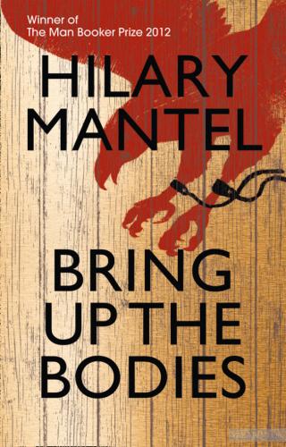 Книга Bring up the Bodies
