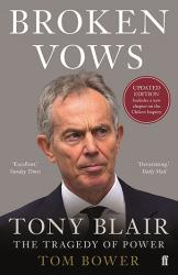 Broken Vows : Tony Blair The Tragedy of Power - фото обкладинки книги