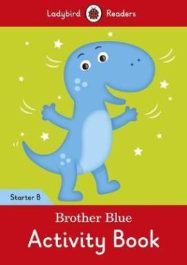 Brother Blue Activity Book - Ladybird Readers Starter Level B - фото книги