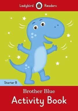 Brother Blue Activity Book - Ladybird Readers Starter Level B - фото книги