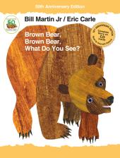 Brown Bear, Brown Bear, What Do You See? - фото обкладинки книги