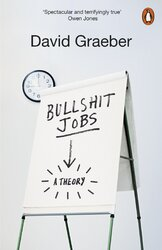 Bullshit Jobs : The Rise of Pointless Work, and What We Can Do About It - фото обкладинки книги