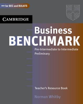 Посібник Business Benchmark Pre-Intermediate to Intermediate Teacher's Resource Book