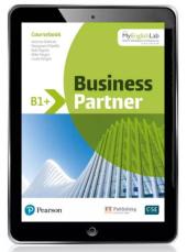 Business Partner B1+ Coursebook & eBook with MyEnglishLab & Digital Resources - фото обкладинки книги