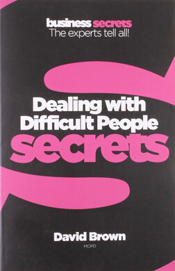 Business Secrets: Dealing With Difficult People Secrets - фото книги