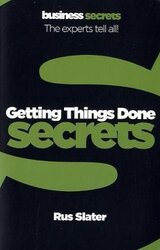 Business Secrets: Getting Things Done Secrets - фото обкладинки книги